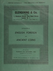 Catalogue of English, foreign and ancient coins, [including] a William & Mary five-guineas, 1693; a George III pattern two pounds, 1820, lettered edge; a U.S.S.R. 10-roubles piece, 1923; ... [09/23/1965]