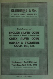 Catalogue of English silver coins, the property of Lionel C. Messiter, Esq., Dudley, Worcester, [containing] Northumbrian stycas, part of the Hexham find, 1832; . ... [04/24/1940]