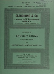 Catalogue of English coins, in gold and silver, [including] an Edward III, treaty-period, London quarter-noble (1361-9); also foreign coins, [such as] a U.S.A. AE Wood's farthing, 1723; [as well as] ancient coins, etc. ... [09/28/1966]
