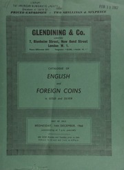 Catalogue of English and foreign coins, in gold and silver, [including] three sets of William IV 1831 coins (one being proofs); a Queen Victoria pattern sixpence, struck in gold; a Hungarian Lizst commemorative set of gold medals, 1961;  ... [12/14/1966]