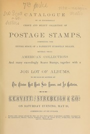 Catalogue of an exceedingly choice and select collection of postage stamps, comprising the entire stock of a bankrupt European dealer, several small American collections, and many exceedingly scarce stamps, together with a job lot of albums ... [05/28/1870]