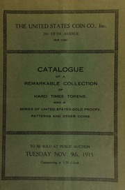 Catalogue of the exceptional collation of hard times tokens formed by a New York numismatist. [11/09/1915]