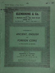 Catalogue of an extensive collection of ancient, English, and foreign coins, in gold, silver, and bronze [including] an early Roman gold stater, Sydenham, Janiform head, rev. oath taking scene; an Egypt, Ptolemy V Philadelphos gold octodrachm,  ... [05/17-18/1967]