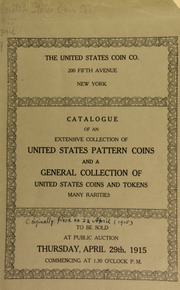 Catalogue of an extensive collection of United States pattern coins. [04/29/1915]