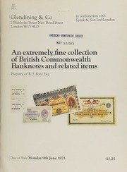 Catalogue of an extremely fine collection of British Commonwealth banknotes and related items, property of R[ichard] J. Ford, Esq., many very rare [06/09/1975]