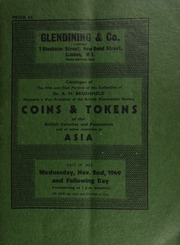 Catalogue of the fifth and final portion of the collection of Dr. A.N. Brushfield, formerly a Vice-President of the British Numismatic Society, [containing] coins and tokens of the British colonies and possessions, and of other countries in Asia ... [11/02/1949]