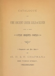 Catalogue of fine Ancient Greek gold and silver, and a few fine Roman coins, imported and for sale ...