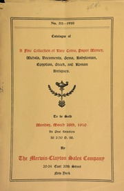 Catalogue of a fine collection of rare coins, paper money, medals, documents, gems, Babylonian, Egyptian, Greek, and Roman antiquities ... [03/28/1910]