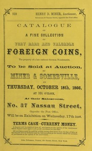 Catalogue of a fine collection of very rare and valuable foreign coins ... [10/18/1866]