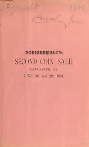 Catalogue of a fine collection of coins, medals, paper money, war envelopes, stone implements, etc. ... [06/28/1881]