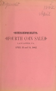 Catalogue of a fine collection of United States and foreign coins ... [04/13/1882]