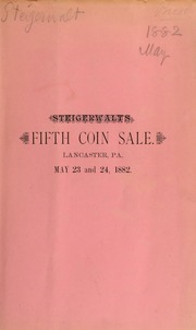 Catalogue of a fine collection of United States and foreign coins, fractional currency ... [05/23/1882]