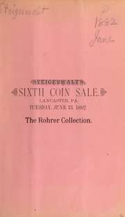Catalogue of a fine collection of rare coins, medals, United States patterns, fractional currency, etc. ... [06/13/1882]
