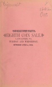 Catalogue of a fine collection of U.S. silver and copper coins, pattern pieces ... [10/03/1882]