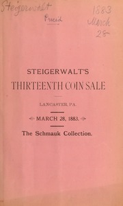 Catalogue of a fine collection of United States gold, silver and copper coins ... [03/28/1883]