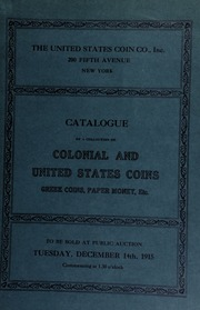 Catalogue of a fine collection of colonial & United States coins. [12/14/1915]