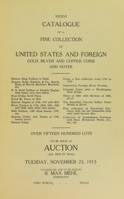Catalogue of a Fine Collection of United States and Foreign Gold, Silver and Copper Coins and Notes