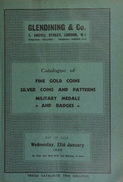 Catalogue of fine gold coins, silver coins and patterns, military medals and badges, including an ancient British state of Dubnovellaunus; a quarter stater of Tincommius;  ... [01/22/1936]