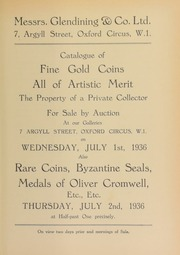 Catalogue of fine gold coins, all of artistic merit, the property of a private collector; ... also, rare coins, [containing] Greek silver and copper, from a French baron's collection; [and] Byzantine seals; medals of Oliver Cromwell, etc., etc., from various sources ... [07/01/1936]