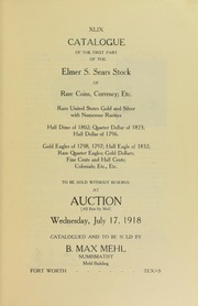 Catalogue of the First Part of the Elmer S. Sears Stock of Rare Coins, Currency; Etc.