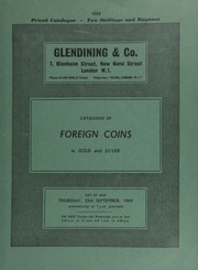 Catalogue of foreign coins, in gold and silver, [including] a U.S.A. 50-dollar piece, 1852, Augustus Humbert issue, \target\ reverse; [and] Elizabeth II, undated uniface patterns for colonial coinage; [as well as] Japanese silver plates, etc. [09/25/1969]