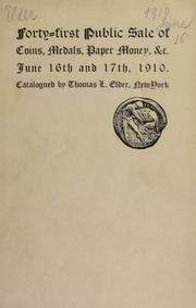 Catalogue of the forty-first public sale of rare coins, medals, paper money, etc. [06/16/1910]