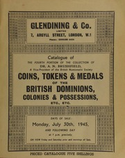 Catalogue of the fourth portion of the collection of Dr. A.N. Brushfield, a Vice President of the British Numismatic Society, [containing] coins, tokens & medals of the British dominions, colonies & possessions, etc. etc.,  ... [07/30/1945]