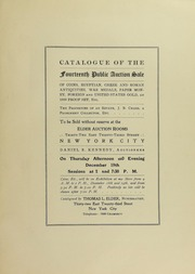 Catalogue of the Fourteenth Public Auction Sale of Coins...the Properties of an Estate, J. B. Chase, a Prominent Collector, Etc.