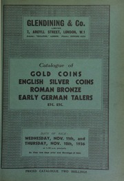 Catalogue of gold coins, English silver coins, Roman bronze, early German talers, [and] a collection of papal medals in silver, [and including] the property of Dr. E. Buller Allen, Melbourne, Australia, [etc.] ... [11/11/1936]