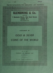 Catalogue of gold & silver coins of the world, including a collection of English coins from Edward III to George VI; [also] Colonial, [as well as a large selection of] foreign gold ... [02/08/1962]