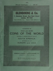 Catalogue of gold and silver coins of the world, including an extensive series of coins of South America, [containing] a good collection of gold coins of Chile, from the mint of Santiago;  ... [11/22-23/1972]