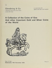 Catalogue of gold and silver coins of the world, including a highly important collection of the coins of Goa, Diu, Ceylon, and Malacca, English hammered and milled coins, many Bavarian commemorative thalers,  ... [11/19/1975]