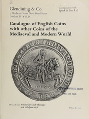 Catalogue of gold and silver coins of the world, including English hammered of the Saxon and Norman period and later, ... British Colonial, medieval coins of France, Germany, Italy and Spain,  ... [06/09-10/1976]