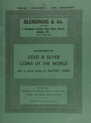 Catalogue of gold & silver coins of the world, also a good series of ancient coins, [including] Greek, Roman & Byzantine, [as well as] nineteenth century silver tokens, and bank notes ... [02/13-14/1963]