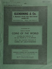 Catalogue of gold & silver coins of the world, including the collection of English gold of the late Major G.S.M. Burton;  ... [11/18-19/1970]