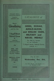Catalogue of Greek, Roman, Anglo-Saxon, and English coins, military and naval medals, [including] extremely rare English proofs, struck on gold plated flans, [as well as foreign coins, containing] a collection of coins of President Kruger, of the South African Republic, [etc.] ... [12/21/1932]