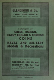 Catalogue of Greek, Roman, early English, & foreign coins, naval and military decorations, including a representative collection of the coins of Magna Graecia and Sicily, chosen for their beauty and historic interest ... [01/31/1940]