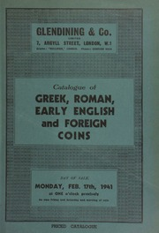 Catalogue of Greek, Roman, early English, and foreign coins, including a collection of antique coins; gold coins, [containing] a collection of eleven Persian coins; silver coins, [containing] an a Victoria pattern Gothic crown, 1846,  ... [02/17/1941]