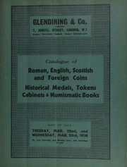Catalogue of Greek and Roman coins, containing a Constantine and his mother Irene solidus; English, Scottish and foreign coins, including a China ingot of fifty taels; historical medals, including a collection of Napoleonic bronze; tokens,  ... [03/22/1938-03/23/1938]