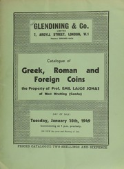 Catalogue of Greek, Roman, and foreign coins, the property of Prof. Emil Lajos Jonas, of West Wratting (Cambs) ... [01/18/1949]