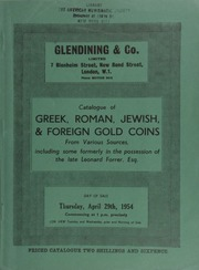 Catalogue of Greek, Roman, Jewish, & foreign gold coins, from various sources, including some formerly in the possession of the late Leonard Forrer, Esq. [as well as] electrotypes of the Arras Hoard ... 04/29/1954]