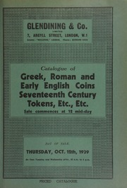 Catalogue of Greek, Roman and early English coins, [and] seventeenth century tokens, etc., etc., including the property of James Halstead ... [10/12/1939]