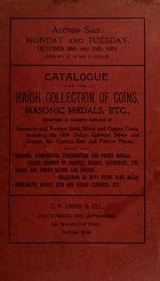 Catalogue of the [John] Haigh collection of coins, Masonic medals, etc., ... [10/28-29/1901]