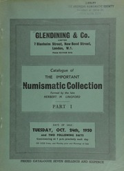 Catalogue of the important numismatic collection formed by the late Herbert M[uspratt] Lingford : Part I : Charles I silver pound and ten-shilling pieces, crown pieces of Great Britain and Ireland, including gold and silver patterns, ... Bank of England and private tokens, [etc.] ... [10/24/1950]