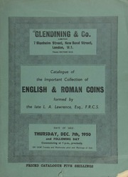 Catalogue of the important collection of English & Roman coins formed by the late L.A. Lawrence, Esq., F.R.C.S. : (Roman coins, part I : Roman Republican coinage) ... [12/07/1950]