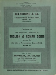 Catalogue of the important collection of English & Roman coins formed by the late L.A. Lawrence, Esq., F.R.C.S. : Roman coins, part II : Roman Imperial series ... [01/17/1951]