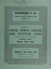 Catalogue of the important collection of Greek, Roman, English, and Scottish coins, formed by the late V.J.E. Ryan, Esq. : Fourth part : Roman gold coins ... [02/20/1951]