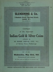 Catalogue of the important Indian gold and silver coins collected by Sir George Morton, O.B.E., M.C., of Rectory House, Marlborough ... [05/23/1951]