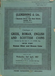 Catalogue of the important collection of Greek, Roman, English, and Scottish coins, formed by the late V.J.E. Ryan, Esq. : Fifth part : Roman silver and bronze coins ... [04/02/1952]