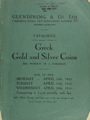 Catalogue of the important collection of Greek gold and silver coins, including Macedonian, Seleucidan, Phoenecian, Judean, Arabian, Persian, Parthian, Egyptian, & Sassanian, the property of a nobleman, [Count De Laval] ... [Catalogued by G. Muller] ... [04/18-20/1955]